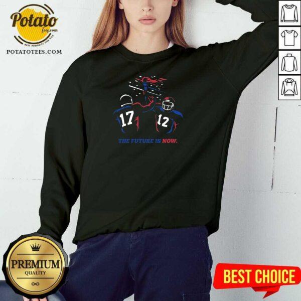 Buffalo Bills The Future Is Now Sweatshirt - Design by Potatotees.com