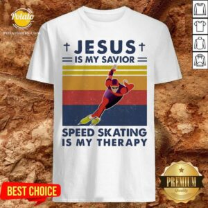 Jesus Is My Savior Speed Skating Is My Therapy Vintage Shirt- Design by Potatotees.com