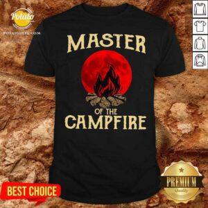 Master Of The Campfire Shirt - Design by Potatotees.com