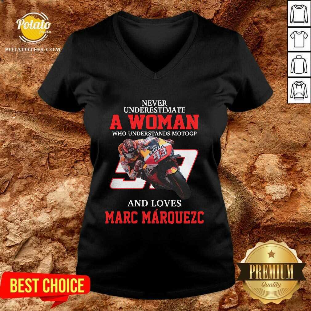 Never Underestimate A Woman Who Understand Motogp And Love Marc Marquez V-neck- Design by Potatotees.com