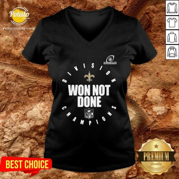 NFL Playoffs New Orleans Saints Division Champions Won Not Done V-neck - Design By Potatotees.com