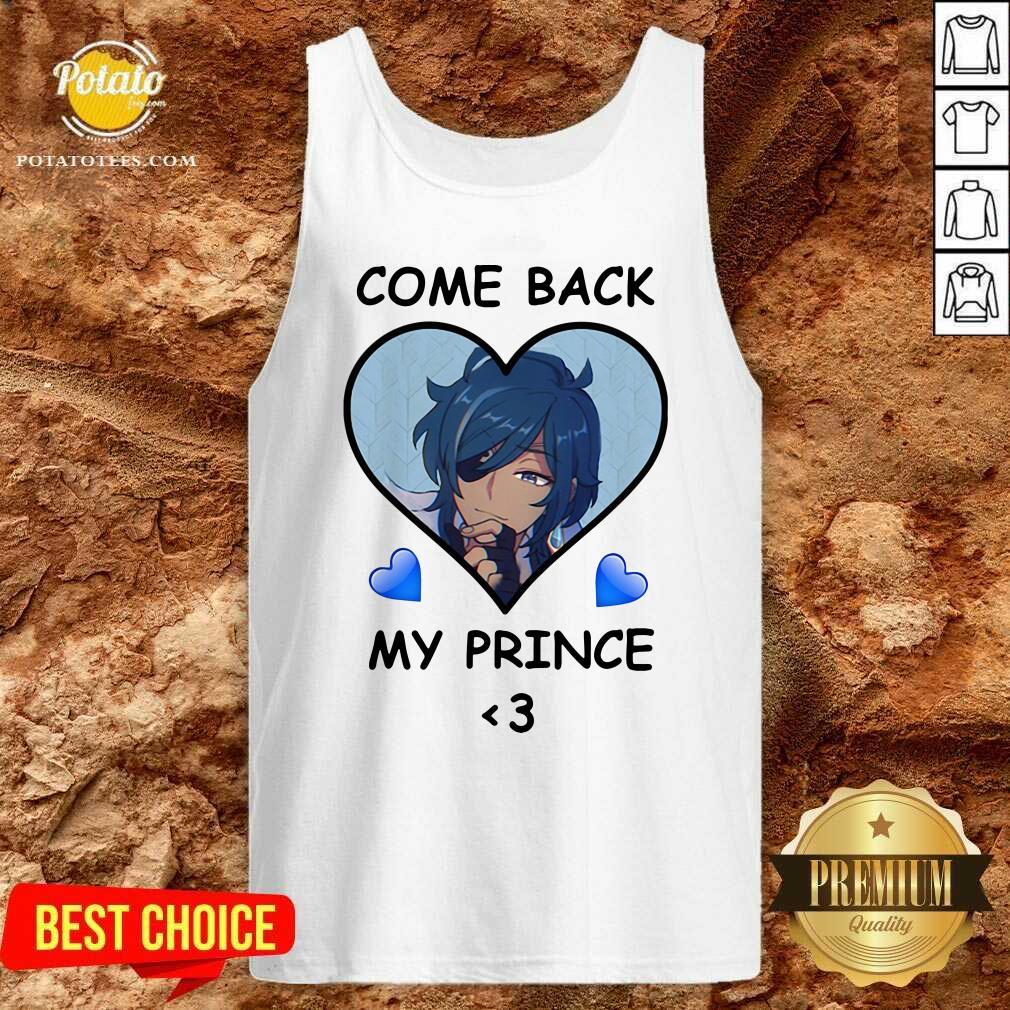Come Back My Prince Tank-Top - Design by Potatotees.com