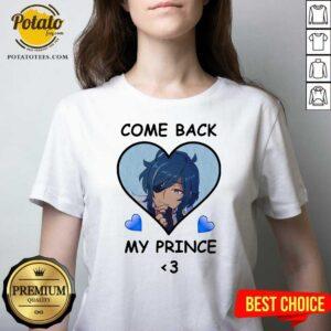Come Back My Prince V-neck - Design by Potatotees.com