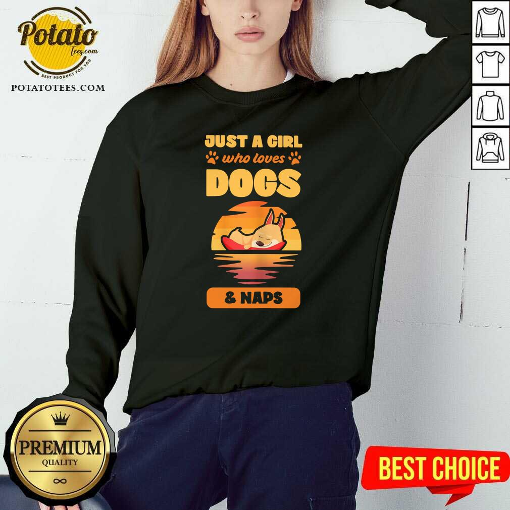 Just A Girl Who Loves Dogs And Naps Sweatshirt- Design by Potatotees.com