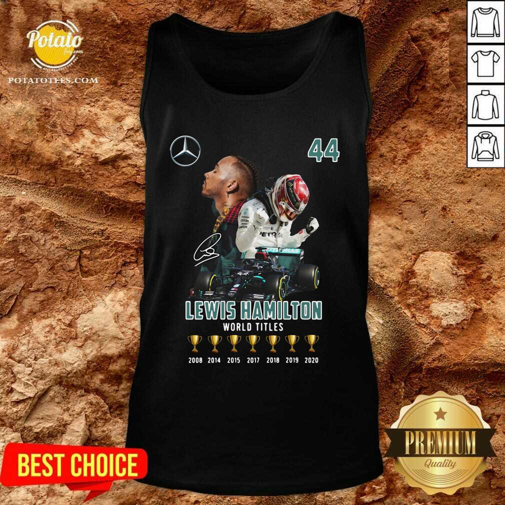 Lewis Hamilton World Titles 2008 2014 2015 2017 2018 2019 Signature Tank-Top- Design by Potatotees.com