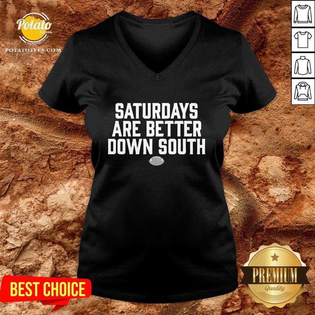 New Saturdays Are Better Down South V-neck - Design By Potatotees.com