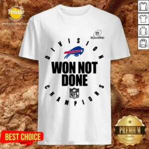 Buffalo Bills Champions 2020 Won Not Done Shirt - Design By Potatotees.com