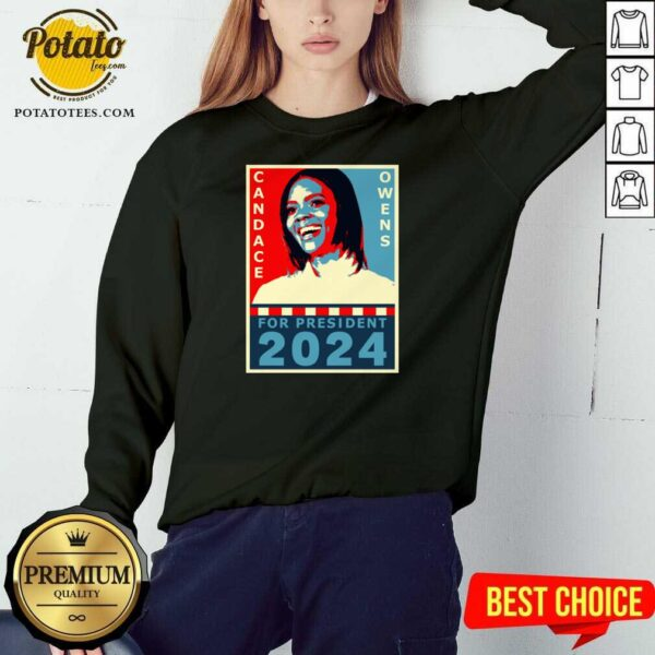 Candace Owens For President 2024 Sweatshirt - Design by Potatotees.com