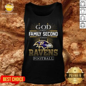 God First Family Second Then Baltimore Ravens Football Tank-Top- Design by Potatotees.com