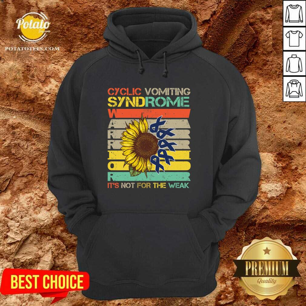 Cyclic Vomiting Syndrome Warrior It Is Not For The Weak Sunflower Hoodie - Design by Potatotees.com