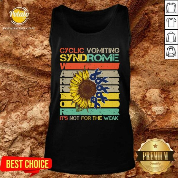 Cyclic Vomiting Syndrome Warrior It Is Not For The Weak Sunflower Tank-Top - Design by Potatotees.com