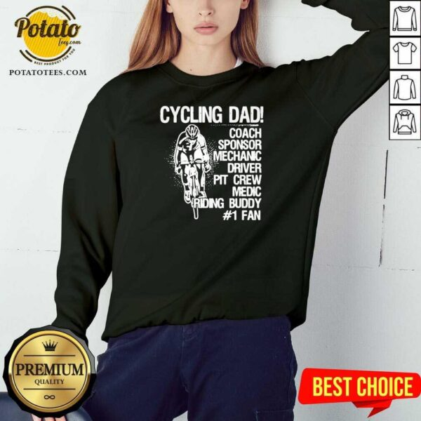 Cycling Dad Coach Sponsor Mechanic Driver Pit Crew Medic Riding Buddy Sweatshirt - Design by Potatotees.com