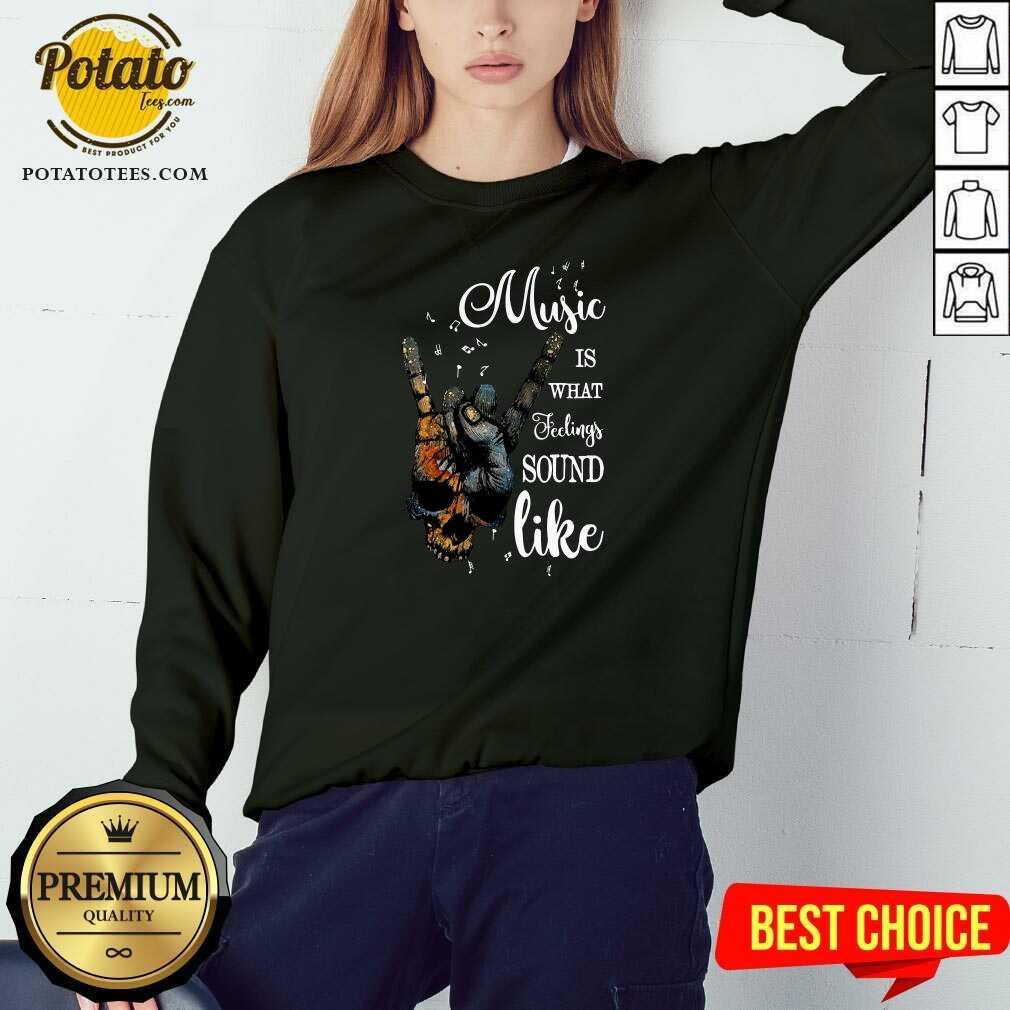 Music Is What Feelings Sound Like Peace Sweatshirt - Design by Potatotees.com