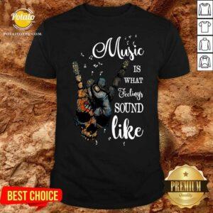 Music Is What Feelings Sound Like Peace Shirt - Design by Potatotees.com