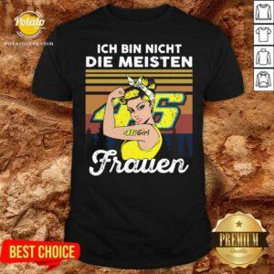 Strong Girl 46 Ich Bin Nicht Die Meisten Frauen Vintage Shirt- Design by Potatotees.com