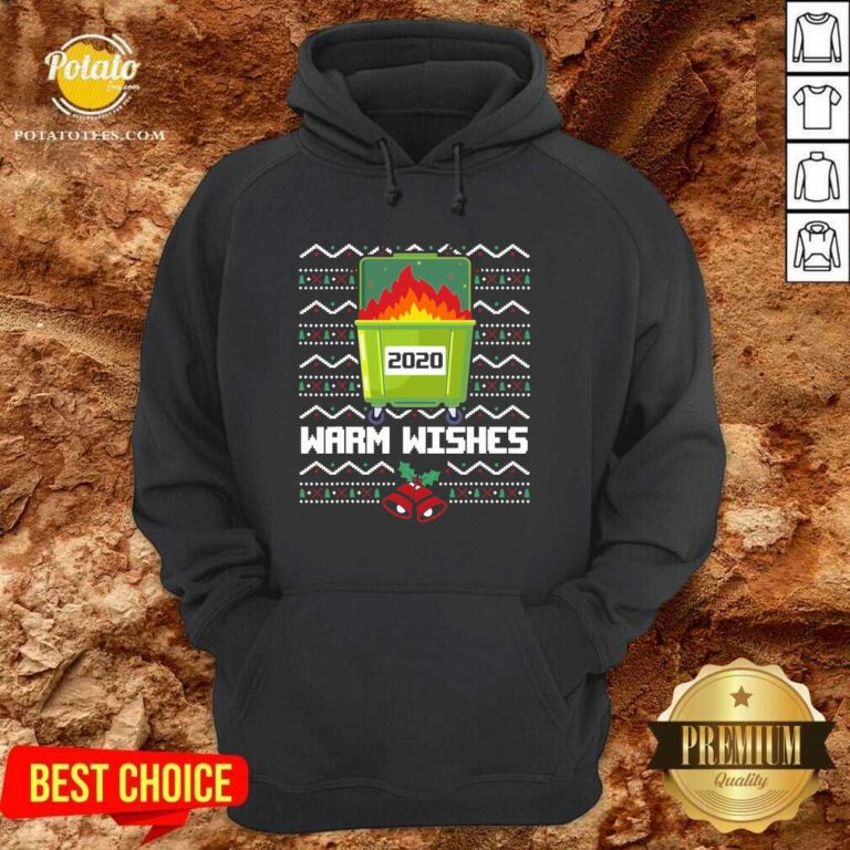 Premium 2020 Dumpster Fire Warm Wishes – Ugly Christmas Hoodie - Design by potatotees.com