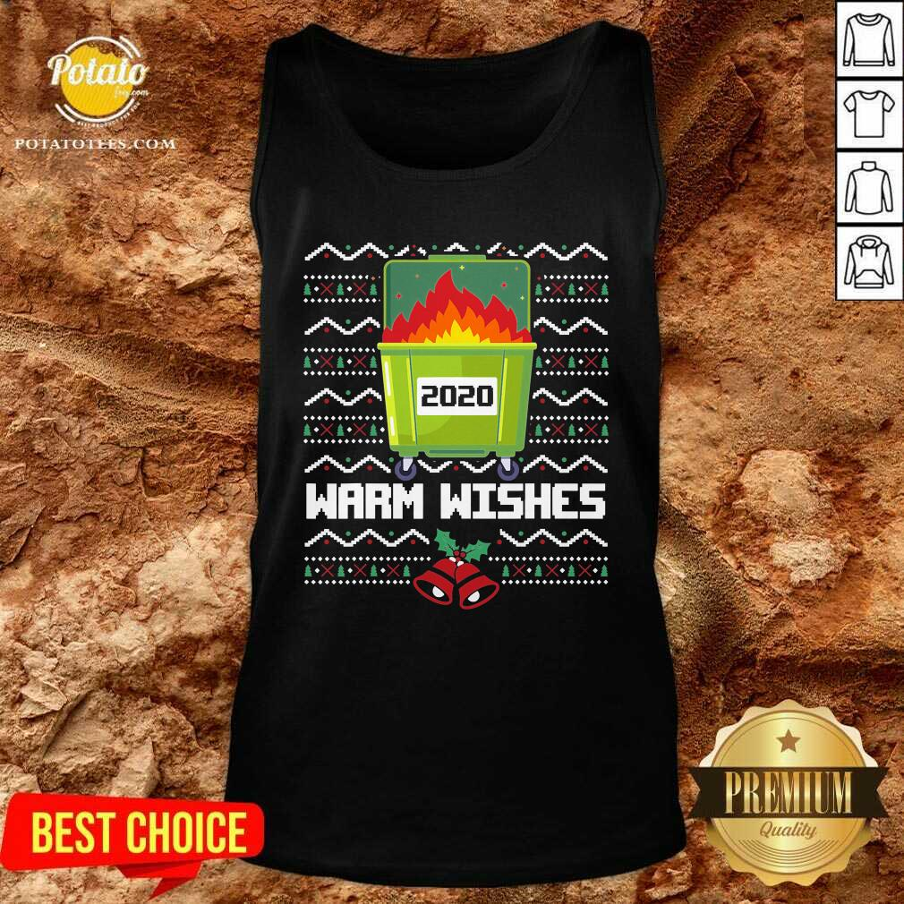Premium 2020 Dumpster Fire Warm Wishes – Ugly Christmas Tank Top - Design by potatotees.com
