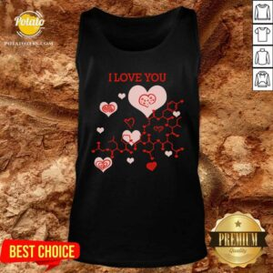 I Love You Oxytocin Hormone Tank-Top - Design by Potatotees.com