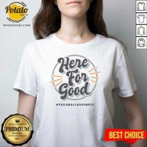 Here For Good Yeg Small Business V-neck - Design by Potatotees.com