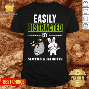 Easily Distracted By Sloths Lover Design Cute Rabbits Shirt - Design by Potatotees.com