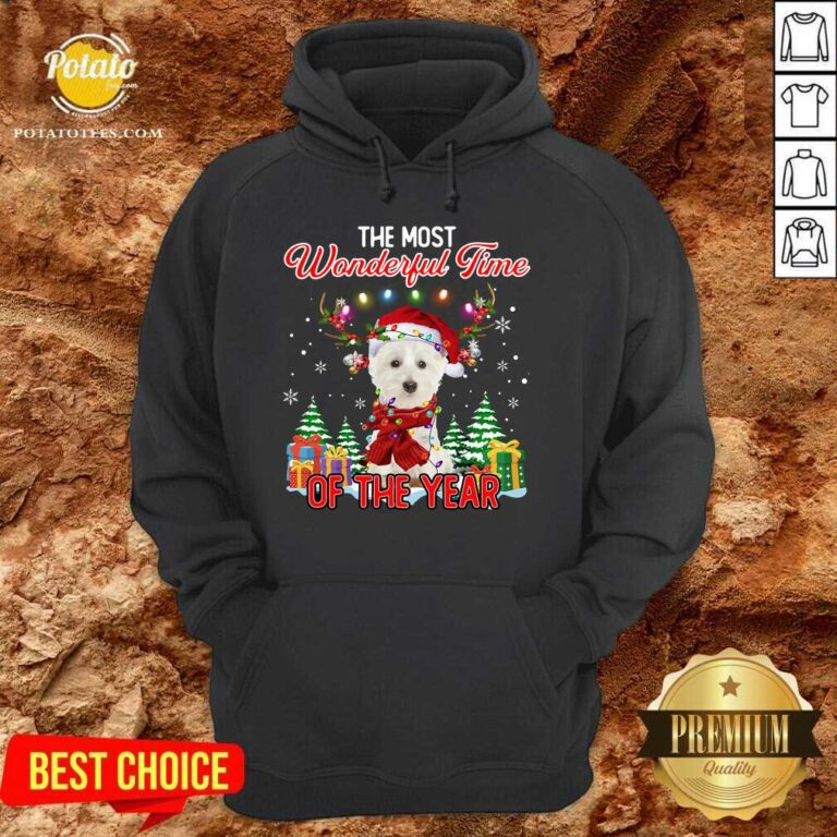 Top West Highland White Terrier The Most Wonderful Time Of The Year Ugly Christmas Hoodie