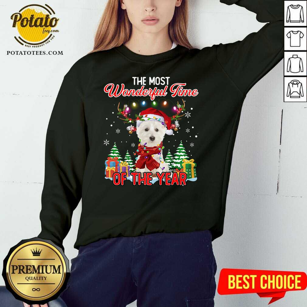 Top West Highland White Terrier The Most Wonderful Time Of The Year Ugly Christmas Sweatshirt