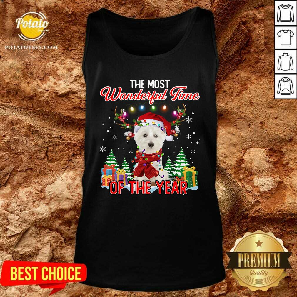 Top West Highland White Terrier The Most Wonderful Time Of The Year Ugly Christmas Tank Top