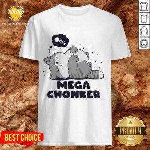 Cat Mega Chonker Shirt
