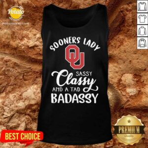 Oklahoma Sooners Lady Sassy Classy And A Tad Badassy Tank-Top - Design by Potatotees.com