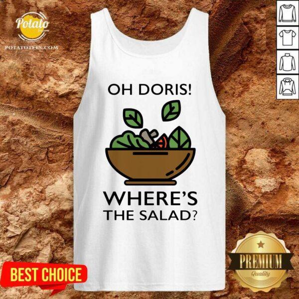 Awesome The Oh Doris Where's The Salad Tank-Top- Design By Potatotees.com