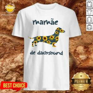 Beautiful Mamae De Dachshund Shirt- Design By Potatotees.com