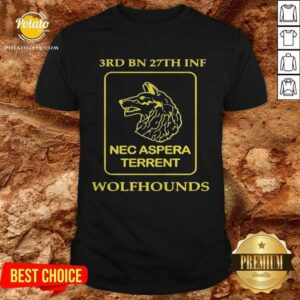 3rd Bn 27th Inf Nec Aspera Terrent Wolfhounds Shirt