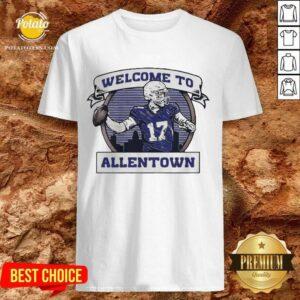 Buffalo Rumblings Welcome To Allentown Shirt