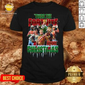 Funny Twas The Fortnite Before Christmas Shirt- Design By Earstees.com