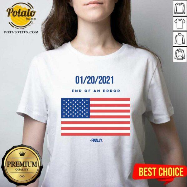 01-20-2021 End Of An Error Finaly American Flag V-neck - Design By Potatotees.com