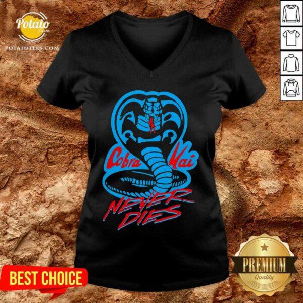 Cobra Kai Never Dies V-neck - Design By Potatotees.com