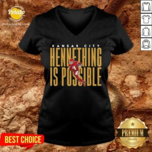 Kansas City Chiefs Hennything Is Possible V-neck