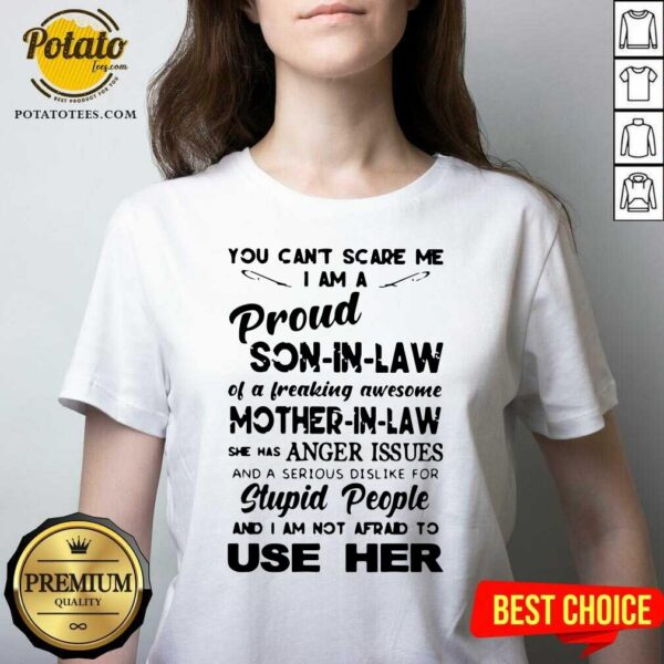 Great You Can't Scare Me I'm A Proud Son-in-law Of A Freaking Awesome Mother-in-law V-neck- Design By Potatotees.com