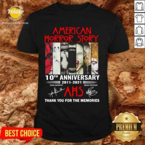 American Horror Story 10th Anniversary 2011 2021 Thank You For The Memories Signatures Shirt