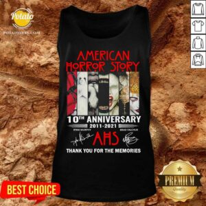 American Horror Story 10th Anniversary 2011 2021 Thank You For The Memories Signatures Tank-Top