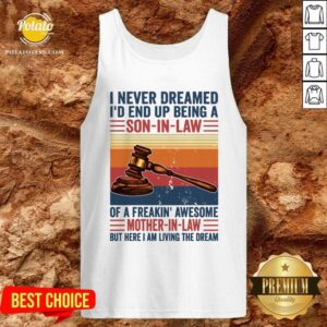 Nice I Never Dreamed I'd End Up Being A Son In Law Vintage Tank Top - Design By Potatotees