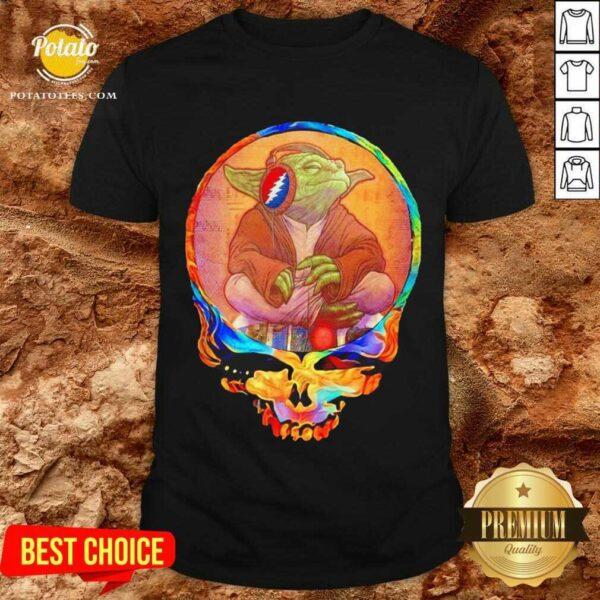 Yoda Listen To Grateful Dead Shirt