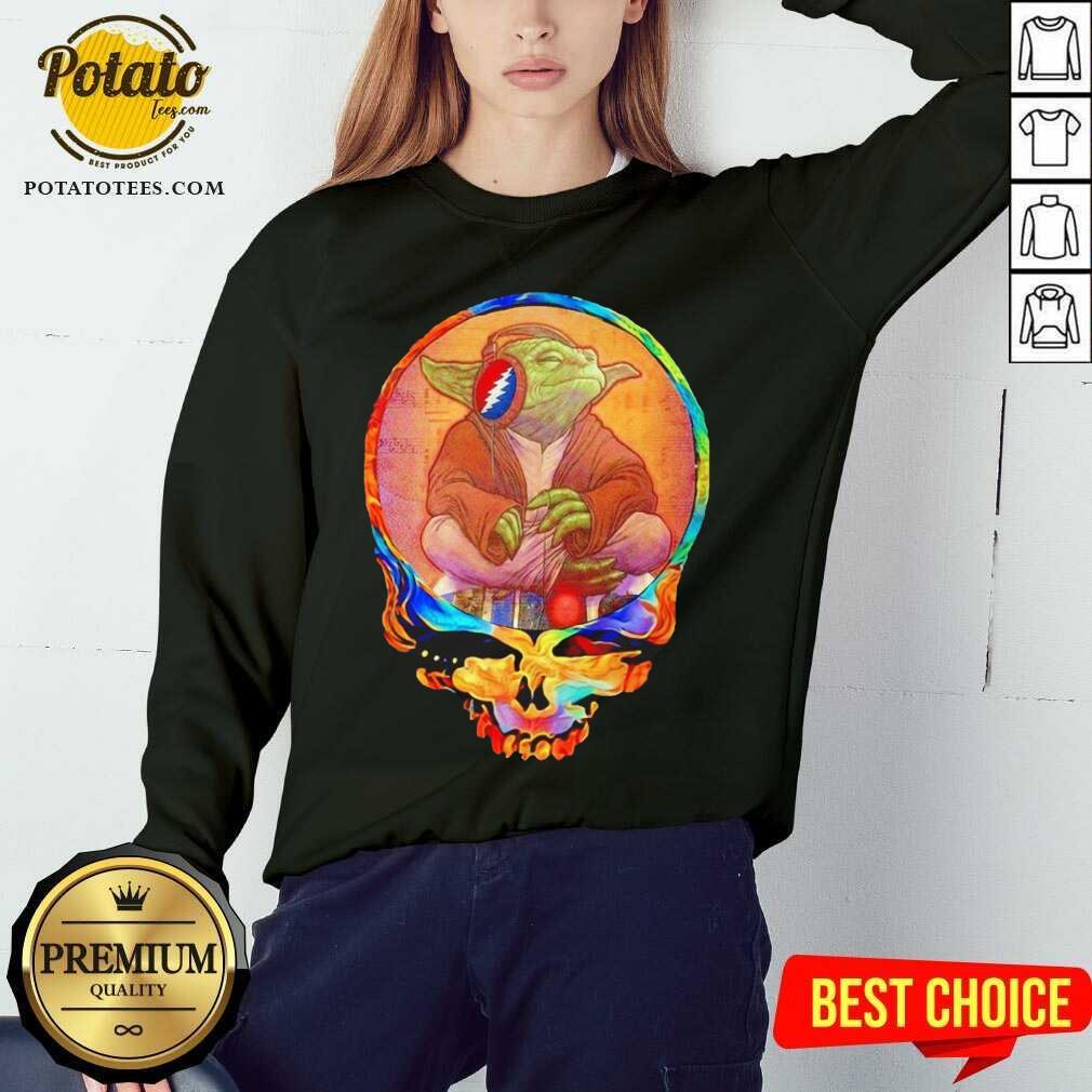 Yoda Listen To Grateful Dead Sweatshirt