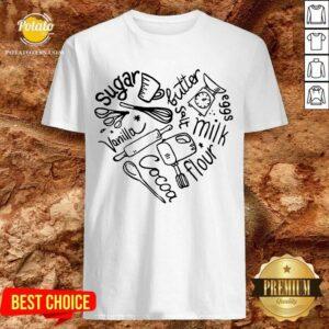 Bakery Heart Sugar Butter Salt Vanilla Eggs Cocoa Flour Shirt