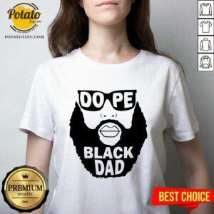 Dope Black Dad V-neck - Design By Potatotees.comign By Potatotees.com