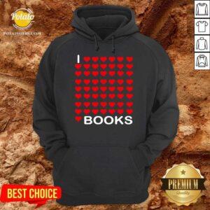 I Looooove Books Hoodie