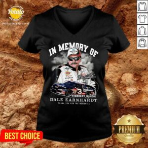 In Memory Of February 18 2001 Dale Earnhardt Thank You For The Memories Signature V-neck
