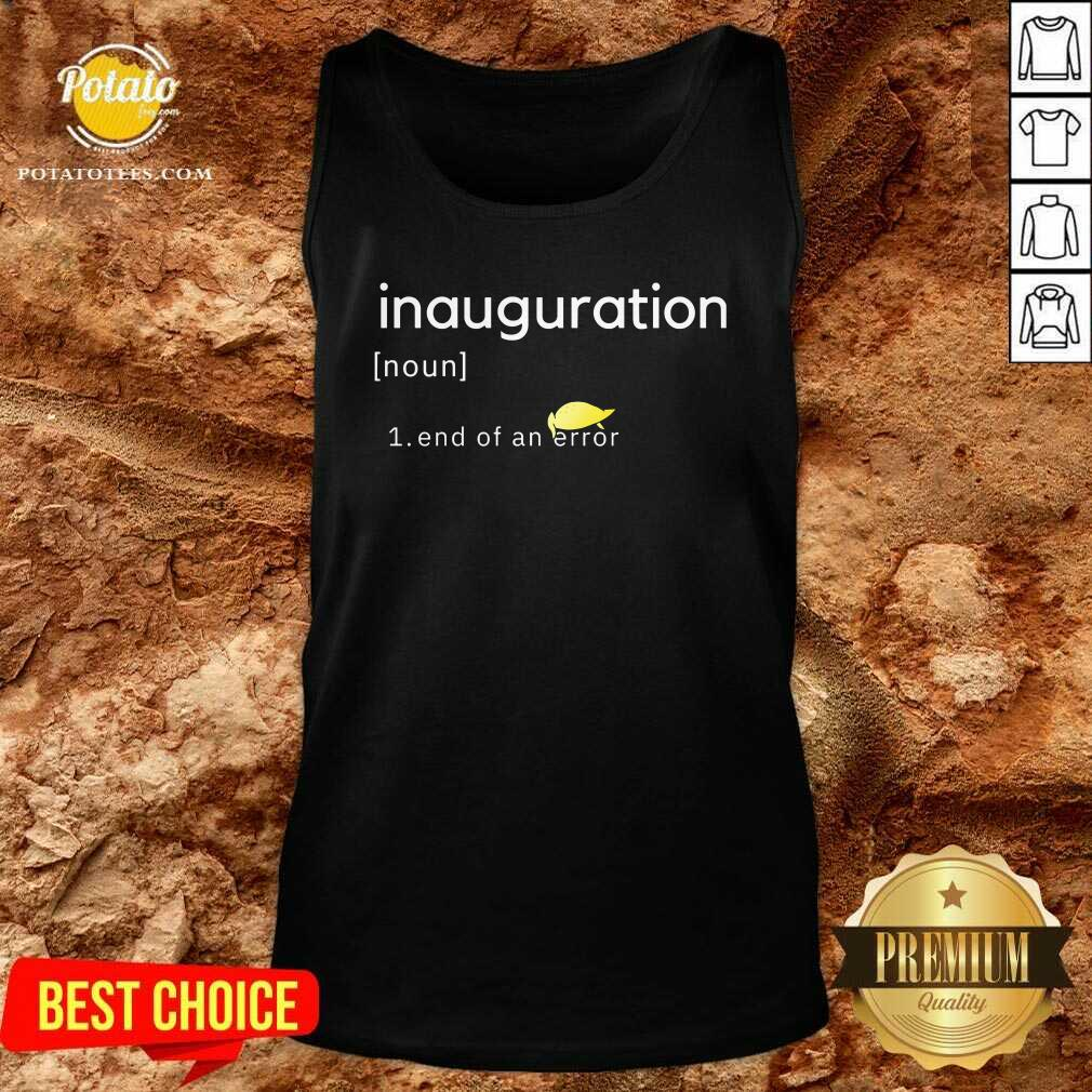 Inauguration Design End Of An Error Donald Trumps Hairs Yellow Tank-Top - Design By Potatotees.com
