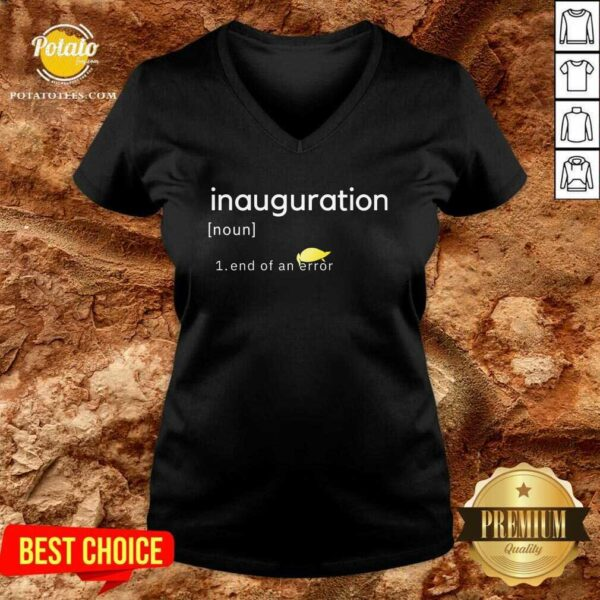 Inauguration Design End Of An Error Donald Trumps Hairs Yellow V-neck- Design By Potatotees.com