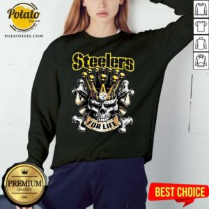 Perfect Skull Pittsburgh Steelers For Life Sweatshirt- Design By Potatotees.com